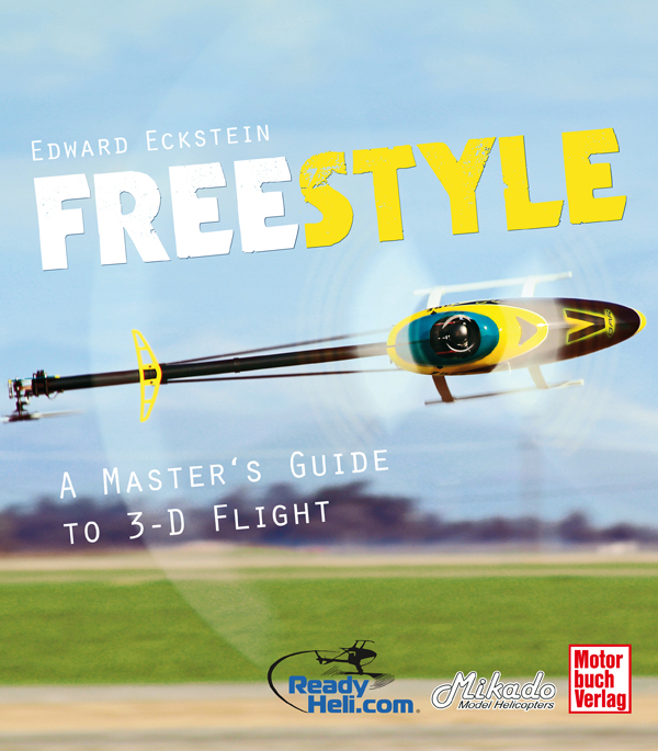 Freestyle- A Master's Guide to 3-D Flight - English Edition - Image 1